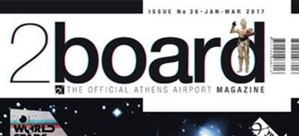 2board - THE OFFICIAL ATHENS AIRPORT MAGAZINE